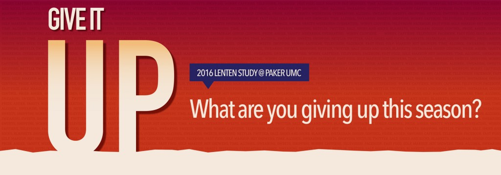 Give-It-Up-Lenten-Study-Artwork-2016-Complete_Web-Banner