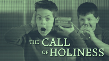 20160626-the-Call-of-Holiness-Message