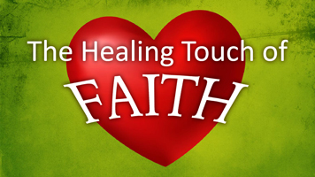 The Healing Touch of Faith Featured Image