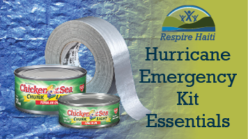 As Hurricane Season Approaches We're Creating Hurricane Emergency Kits for Respire Haiti